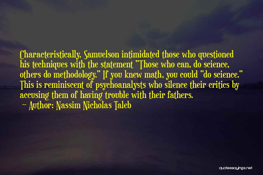 Intimidated By You Quotes By Nassim Nicholas Taleb