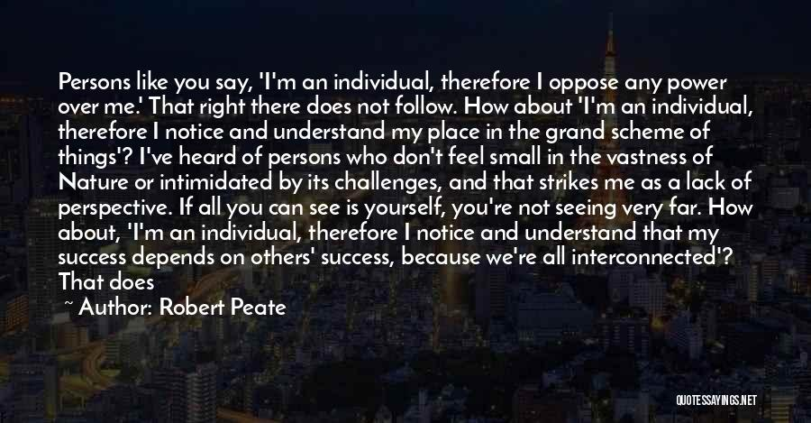Intimidated By You Quotes By Robert Peate