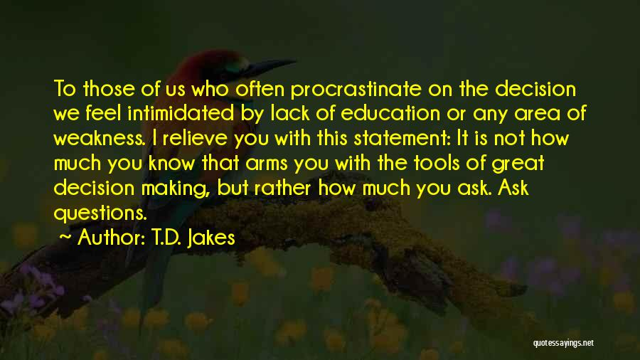 Intimidated By You Quotes By T.D. Jakes
