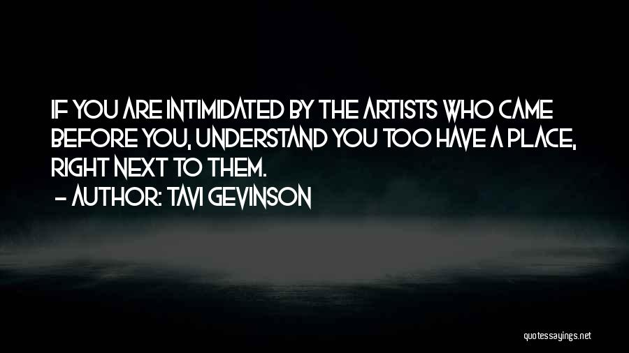 Intimidated By You Quotes By Tavi Gevinson