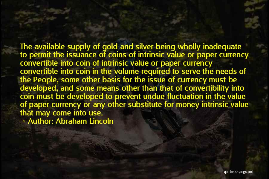 Intrinsic Value Quotes By Abraham Lincoln