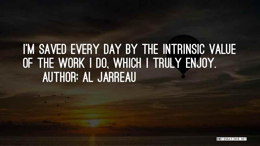 Intrinsic Value Quotes By Al Jarreau
