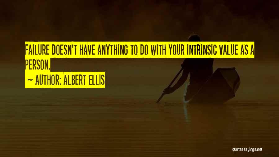 Intrinsic Value Quotes By Albert Ellis