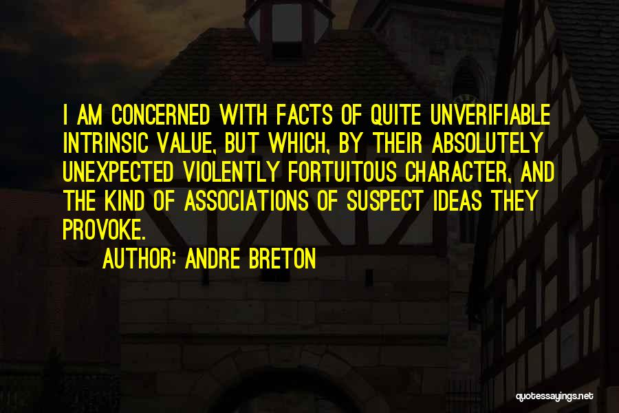Intrinsic Value Quotes By Andre Breton