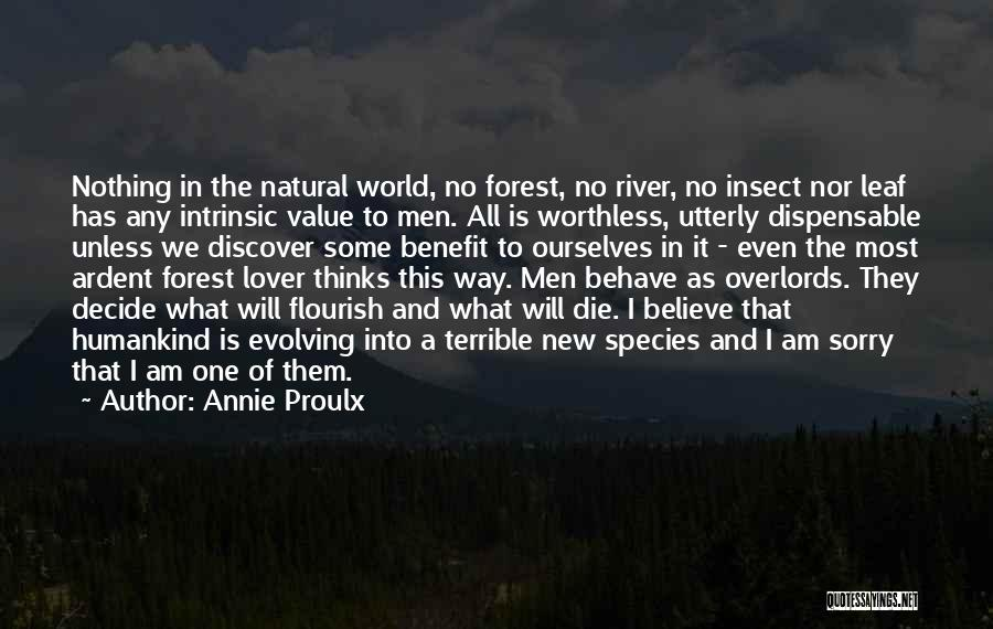 Intrinsic Value Quotes By Annie Proulx
