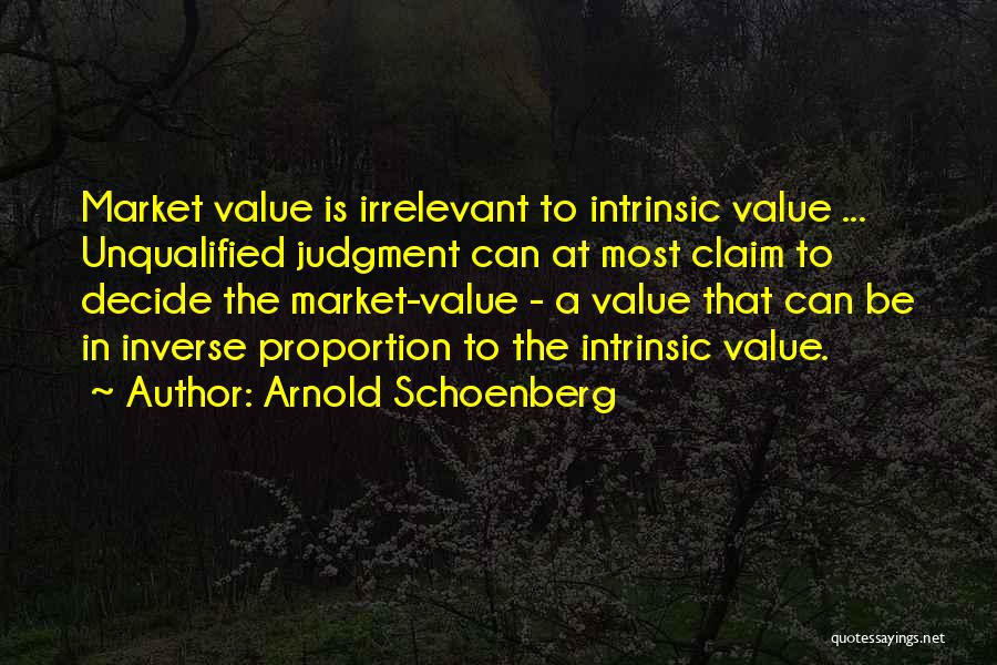 Intrinsic Value Quotes By Arnold Schoenberg