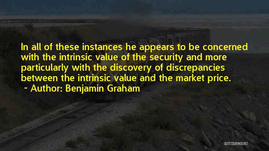 Intrinsic Value Quotes By Benjamin Graham