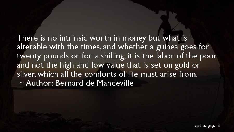 Intrinsic Value Quotes By Bernard De Mandeville