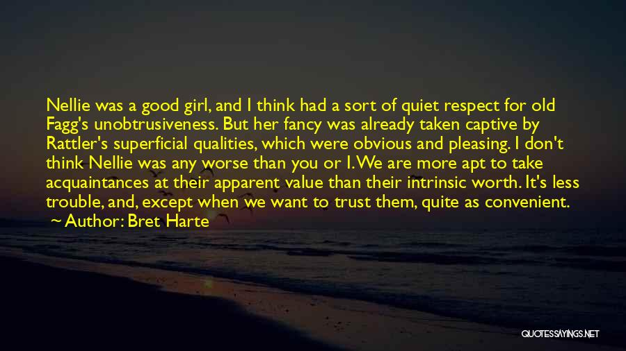 Intrinsic Value Quotes By Bret Harte