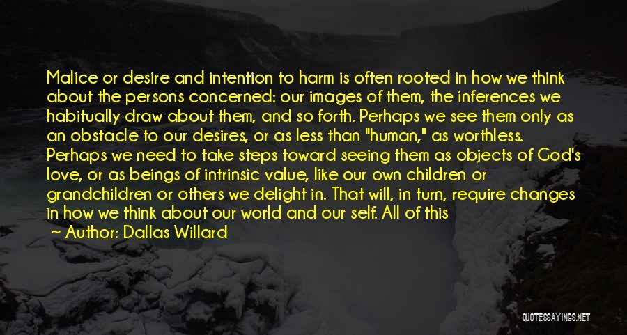 Intrinsic Value Quotes By Dallas Willard