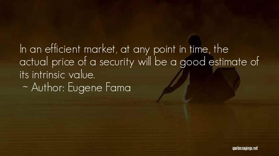 Intrinsic Value Quotes By Eugene Fama