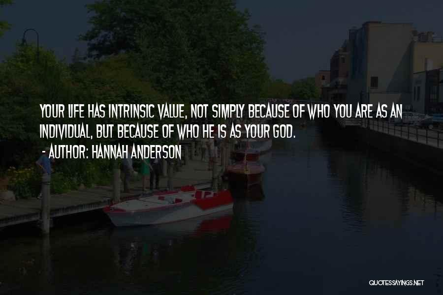 Intrinsic Value Quotes By Hannah Anderson