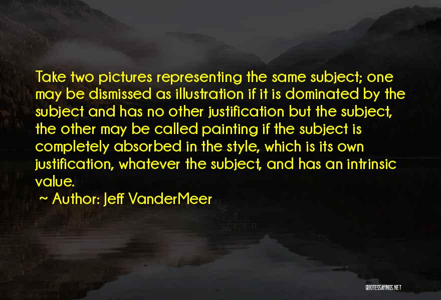 Intrinsic Value Quotes By Jeff VanderMeer