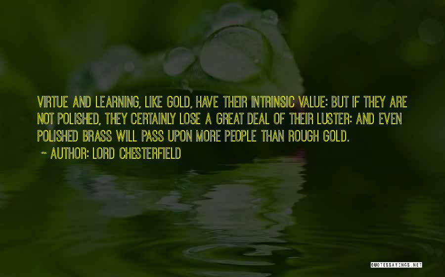 Intrinsic Value Quotes By Lord Chesterfield