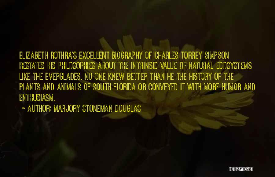 Intrinsic Value Quotes By Marjory Stoneman Douglas