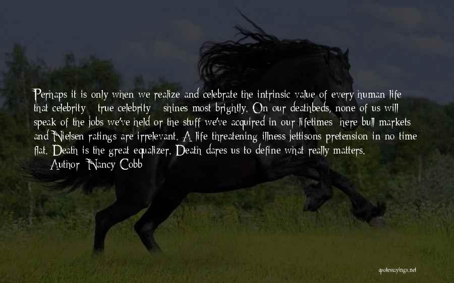 Intrinsic Value Quotes By Nancy Cobb