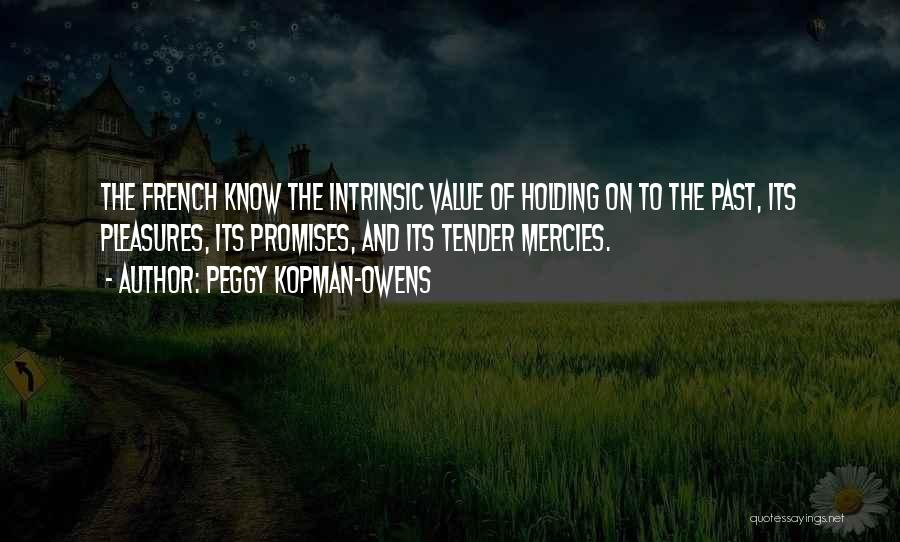 Intrinsic Value Quotes By Peggy Kopman-Owens