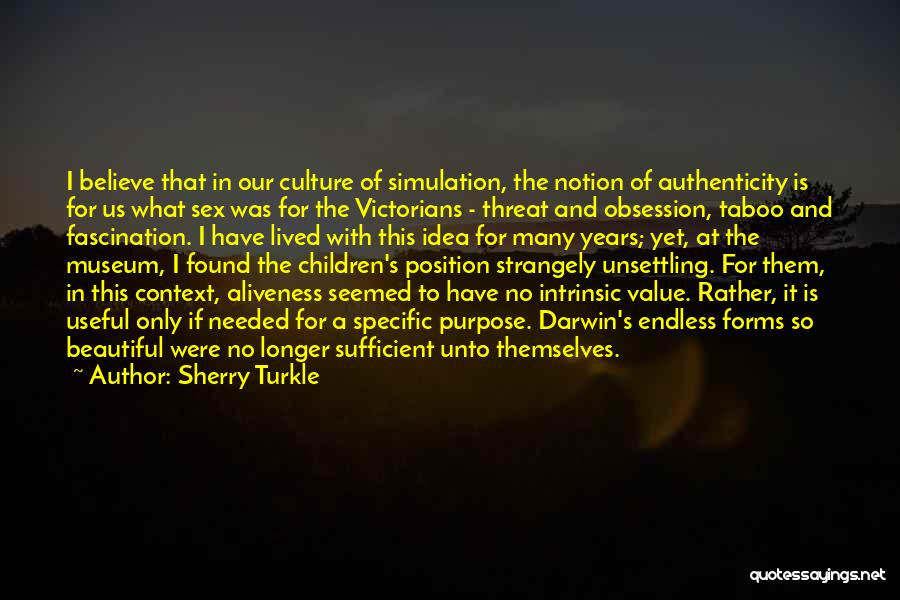 Intrinsic Value Quotes By Sherry Turkle