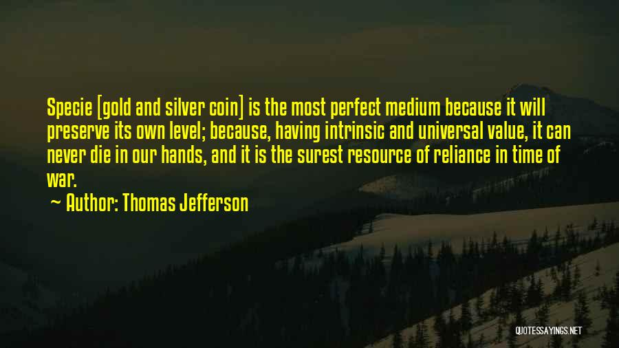 Intrinsic Value Quotes By Thomas Jefferson