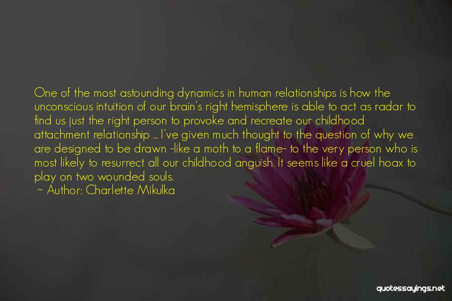 Intuition And Relationships Quotes By Charlette Mikulka