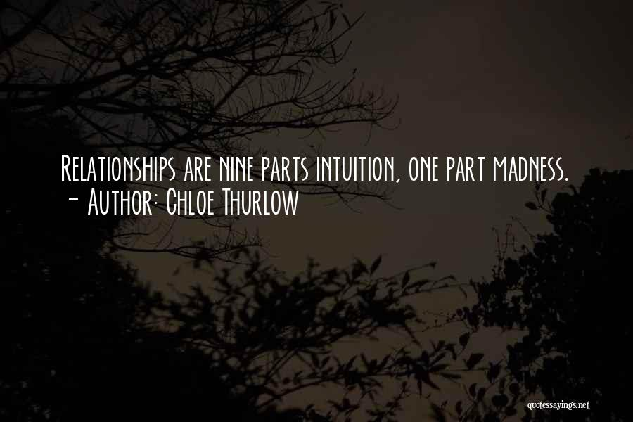 Intuition And Relationships Quotes By Chloe Thurlow