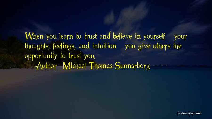 Intuition And Relationships Quotes By Michael Thomas Sunnarborg