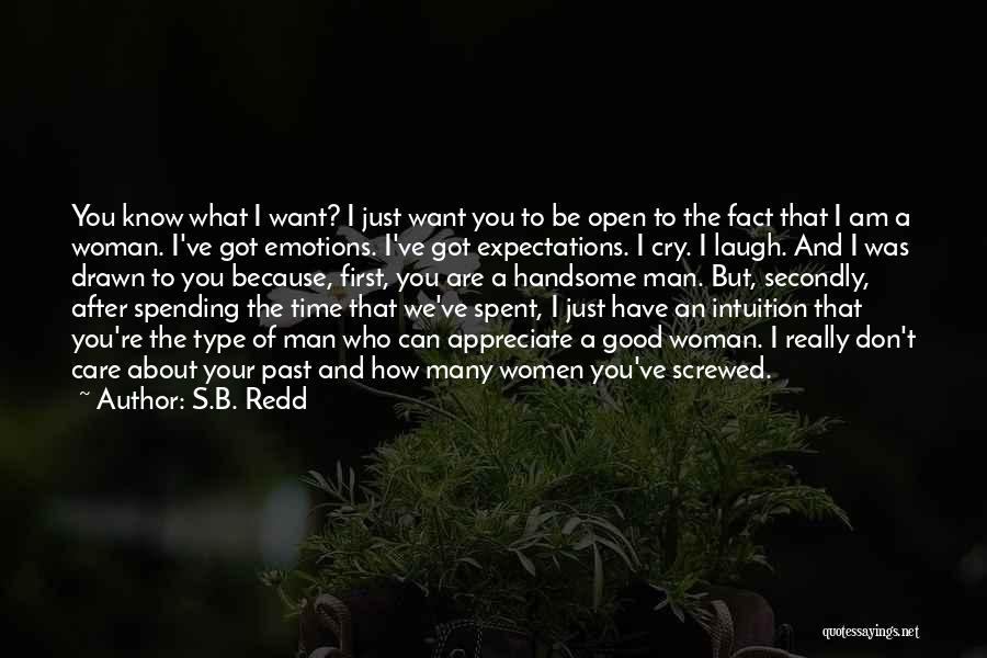 Intuition And Relationships Quotes By S.B. Redd