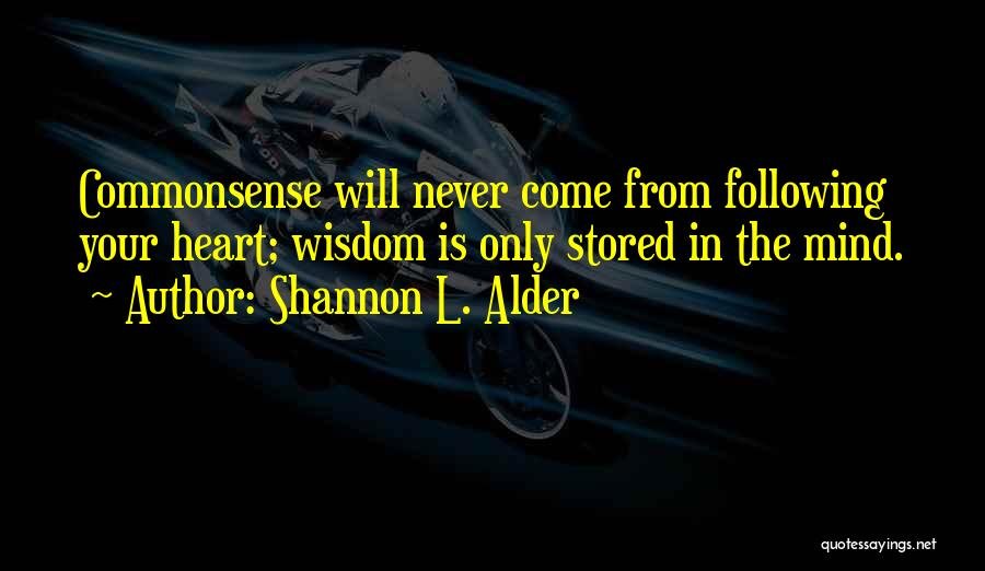 Intuition And Relationships Quotes By Shannon L. Alder