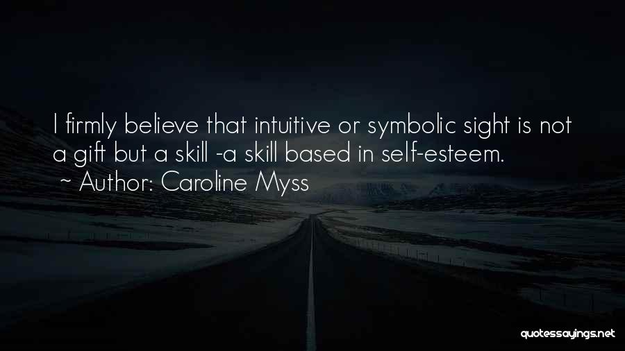 Intuitive Quotes By Caroline Myss