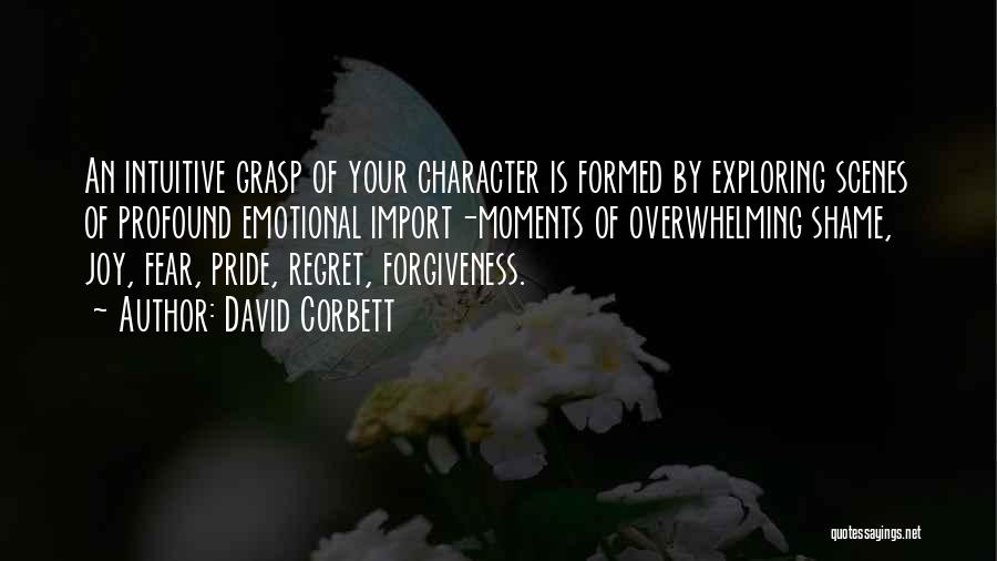 Intuitive Quotes By David Corbett