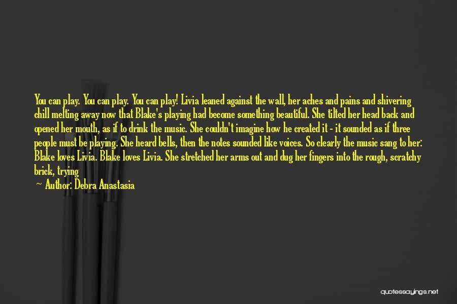 Intuitive Quotes By Debra Anastasia