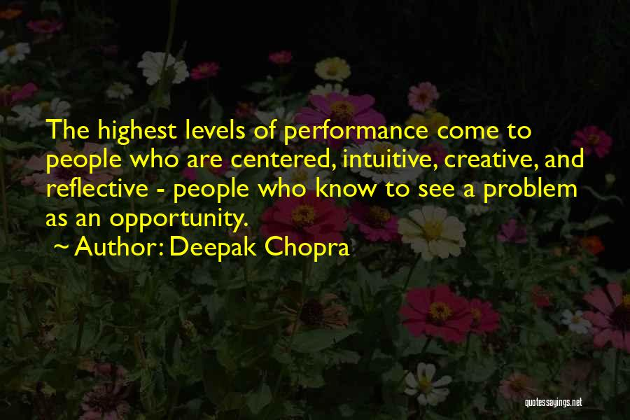 Intuitive Quotes By Deepak Chopra