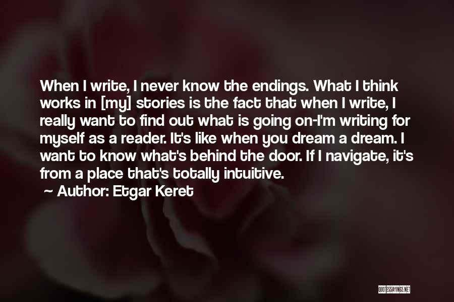Intuitive Quotes By Etgar Keret