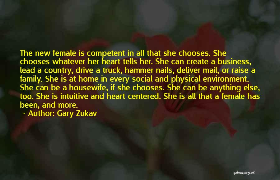 Intuitive Quotes By Gary Zukav