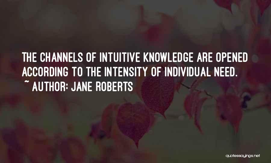 Intuitive Quotes By Jane Roberts