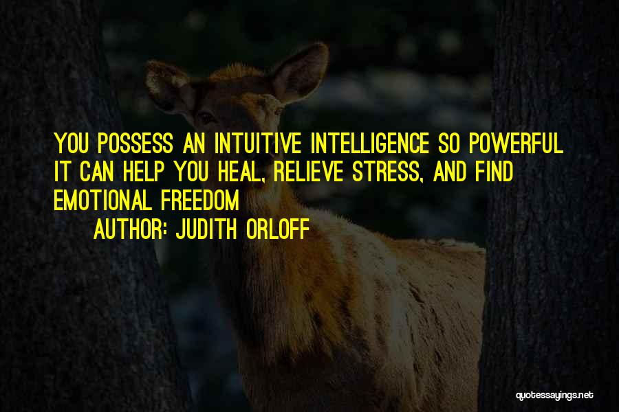 Intuitive Quotes By Judith Orloff