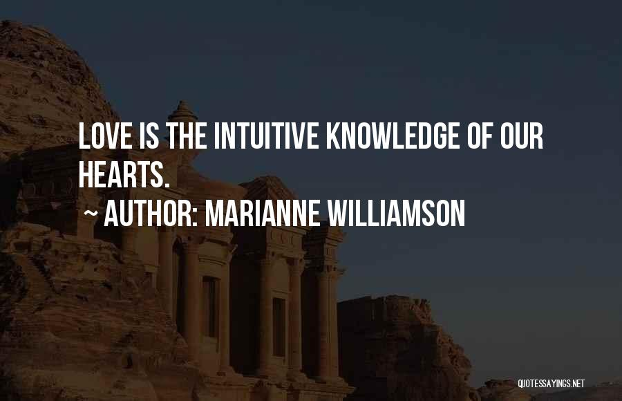 Intuitive Quotes By Marianne Williamson