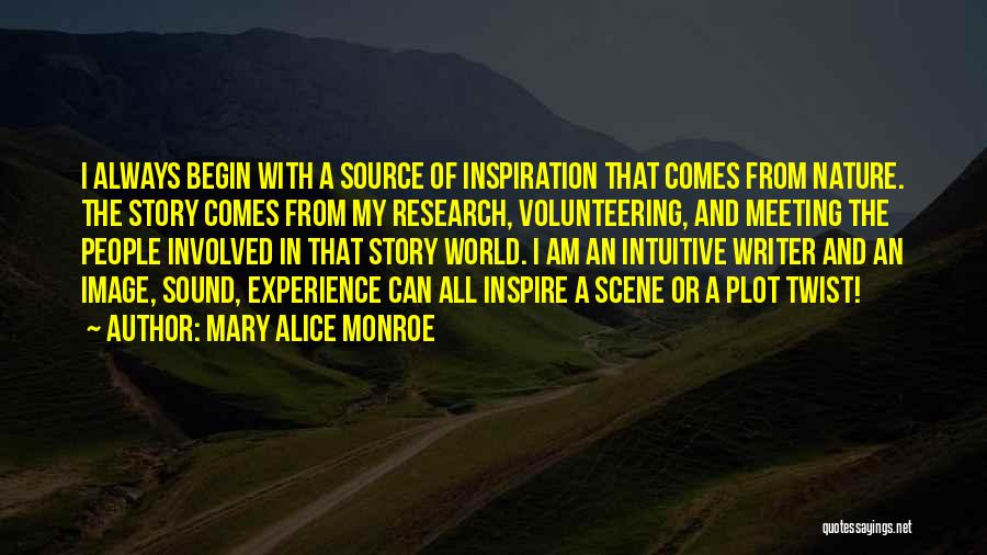 Intuitive Quotes By Mary Alice Monroe
