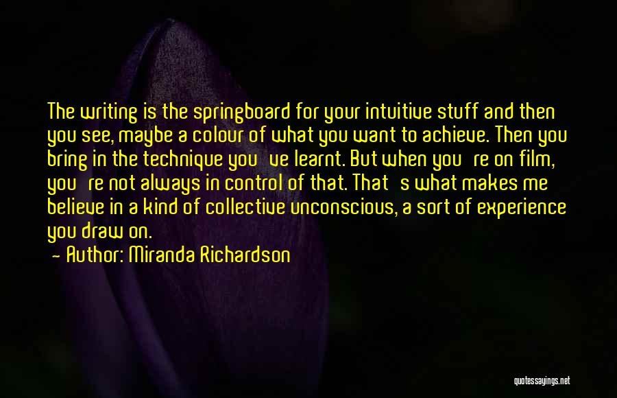 Intuitive Quotes By Miranda Richardson