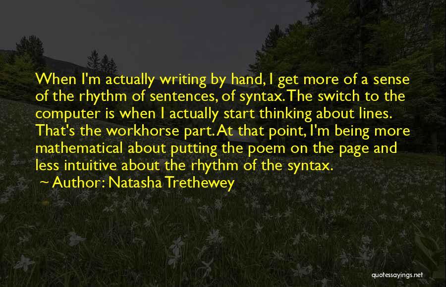 Intuitive Quotes By Natasha Trethewey