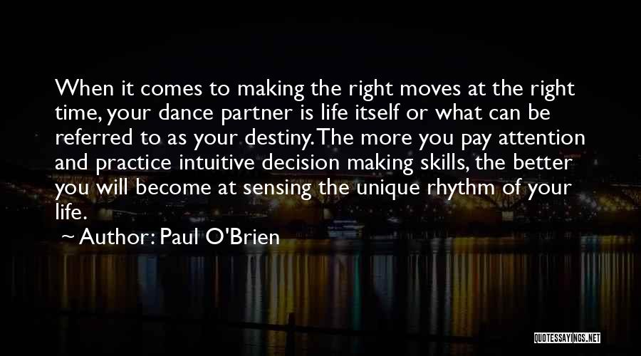 Intuitive Quotes By Paul O'Brien