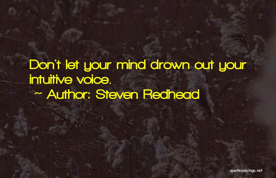 Intuitive Quotes By Steven Redhead