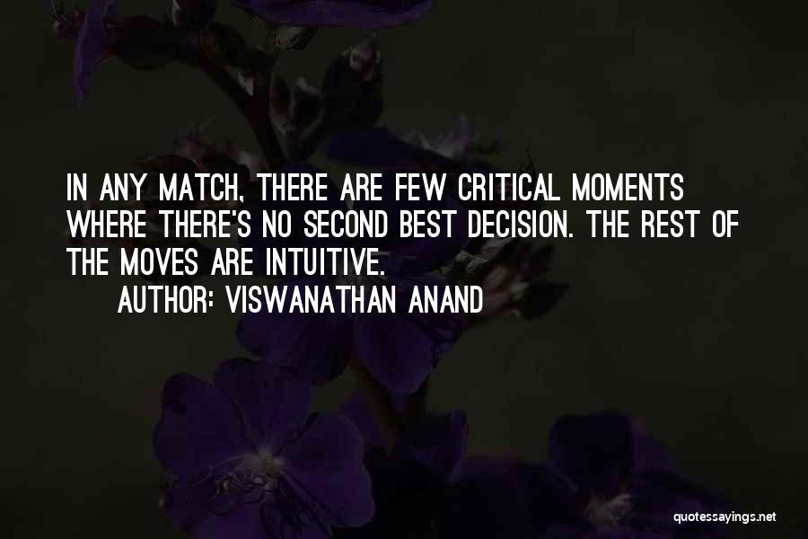 Intuitive Quotes By Viswanathan Anand
