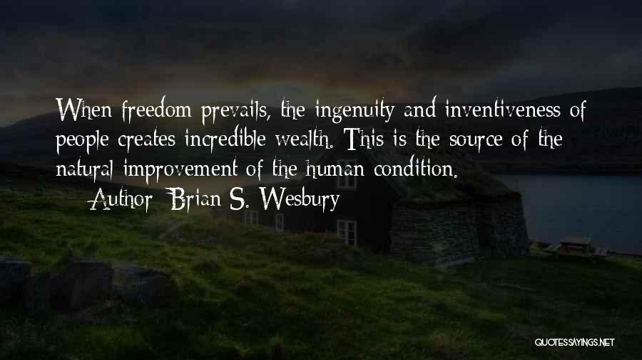 Inventiveness Quotes By Brian S. Wesbury