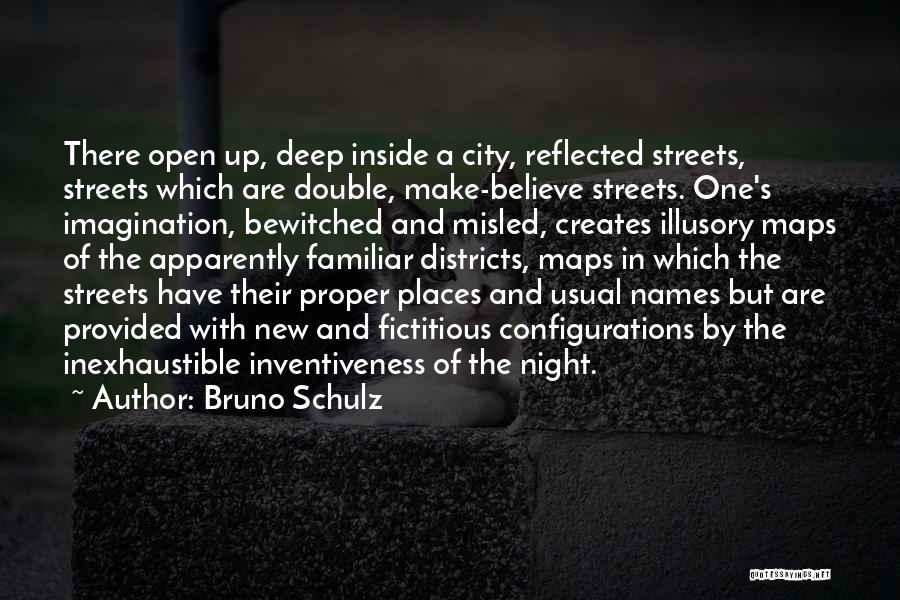 Inventiveness Quotes By Bruno Schulz