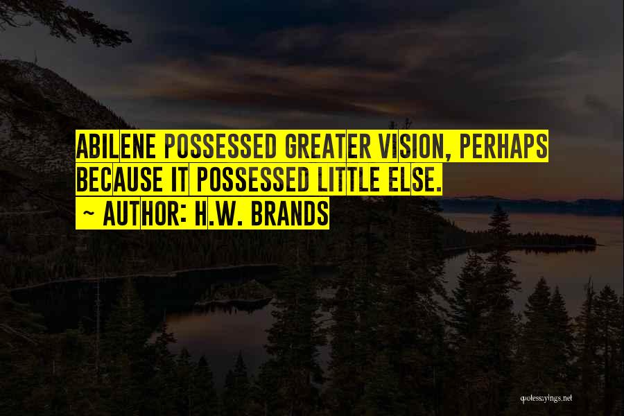 Inventiveness Quotes By H.W. Brands