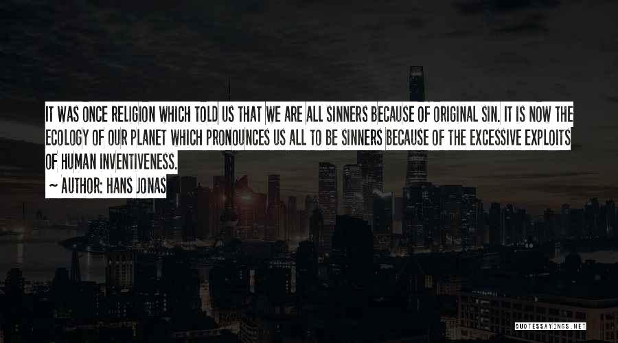 Inventiveness Quotes By Hans Jonas
