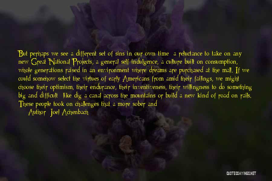 Inventiveness Quotes By Joel Achenbach
