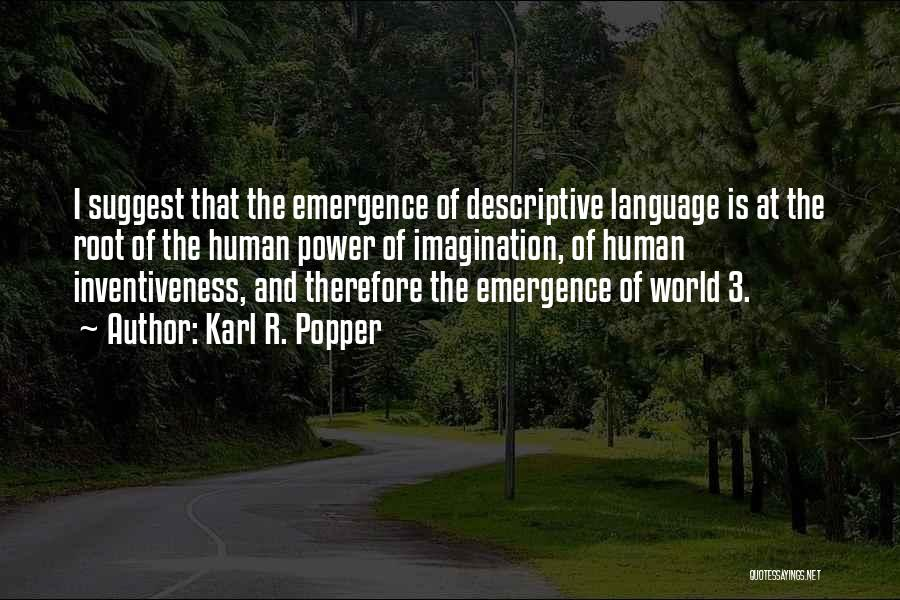 Inventiveness Quotes By Karl R. Popper