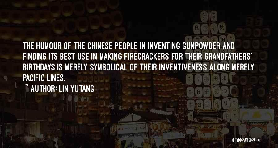 Inventiveness Quotes By Lin Yutang